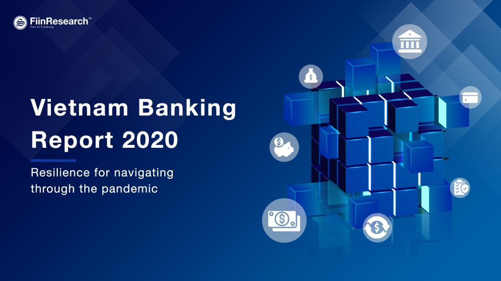 FIINRESEARCH: Latest Vietnam Banking Report 2020